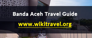 Banda Aceh Travel Guide